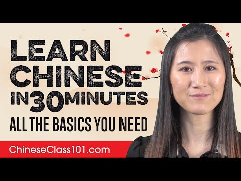 Learn Chinese in 30 Minutes – ALL the Basics You Need