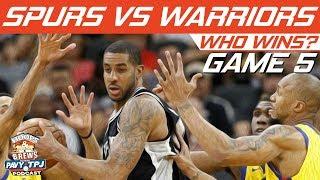 GS Warriors vs San Antonio Spurs | Game 5 | Who will win ? | Hoops N Brews