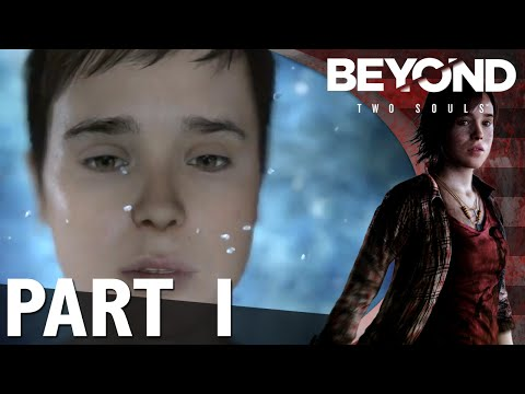 Beyond: Two Souls Commentary Part 1 - Prologue/Broken/The Experiment/The Embassy