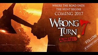 Wrong Turn 7 Official Trailer -  Release Date - October 7, 2017`
