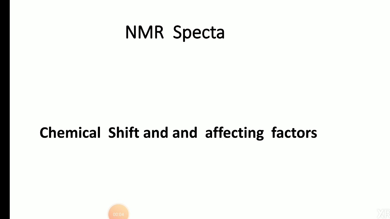 Nmr Spectra Chemical Shift And Affecting Factors Youtube