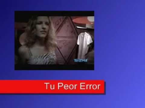 Tu Peor Error(Video Miniatura)-La Quinta Estacion