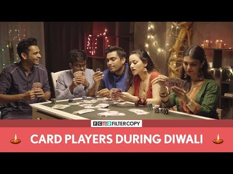 FilterCopy Diwali Special | Card Players During Diwali  | Ft. Viraj Ghelani and Rohit Varghese