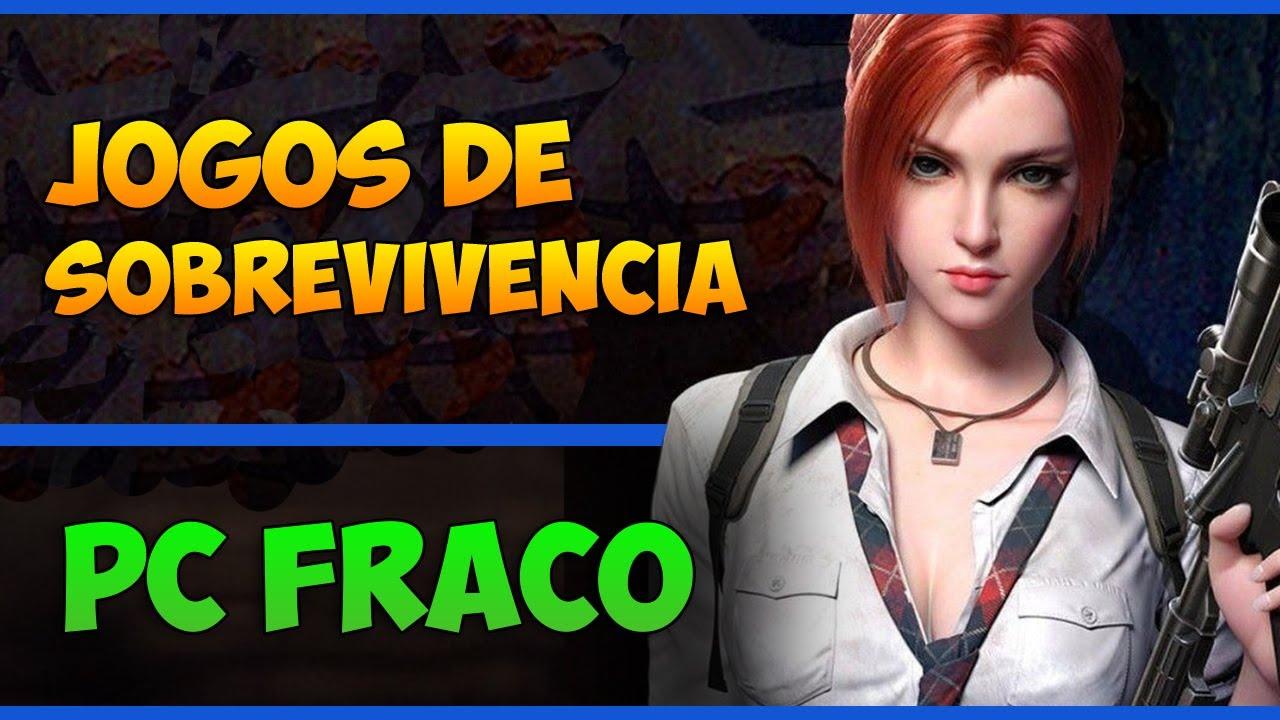 Melhores Jogos de Sobrevivencia para PC Fraco/Medio 2014