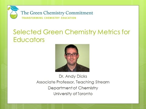 Selected Green Chemistry Metrics for Educators