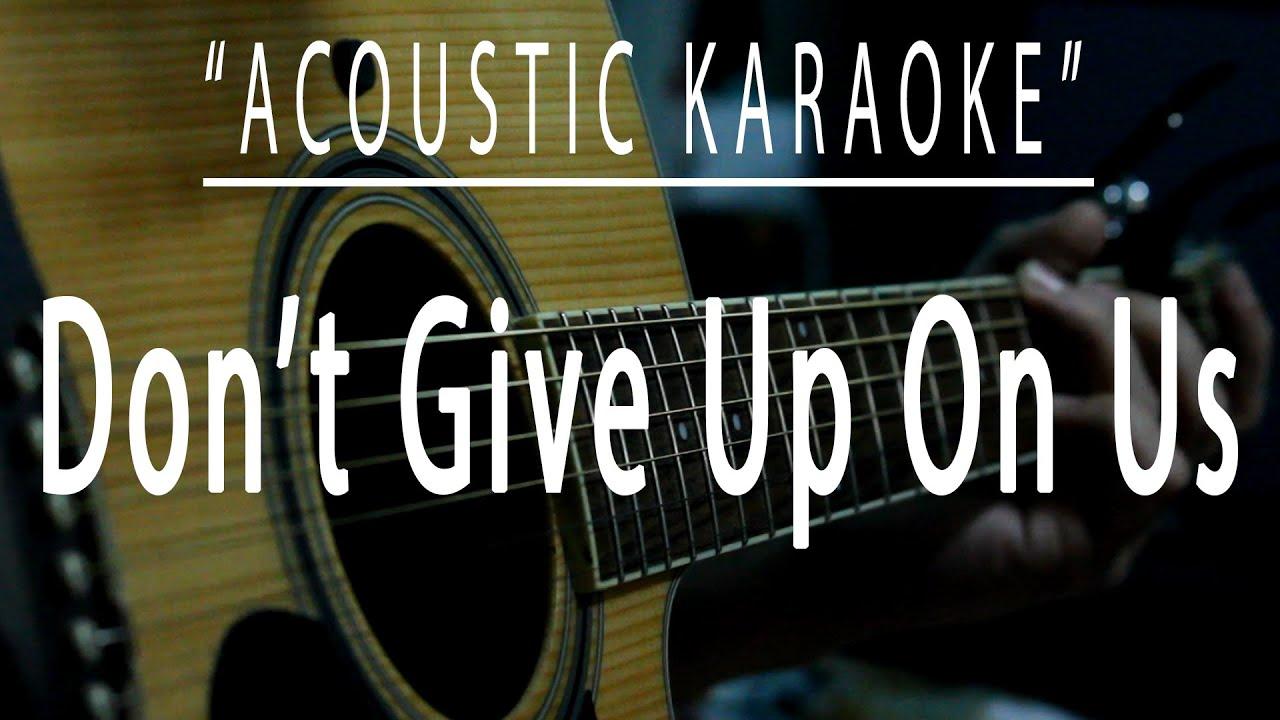 Don't give up on us - Acoustic karaoke (David Soul)
