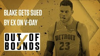 "Ex-Fiancee Sues ""Man-Child"" Blake Griffin on V-Day 