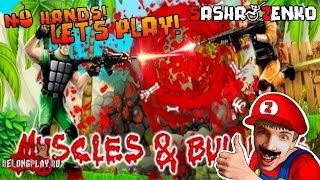 Muscles And Bullets Gameplay (Chin & Mouse Only)