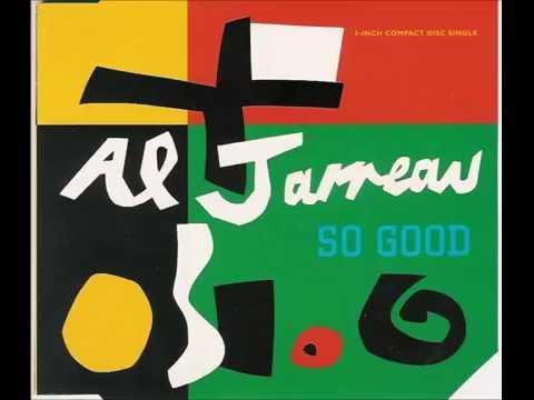 Al Jarreau So Good Extended Version