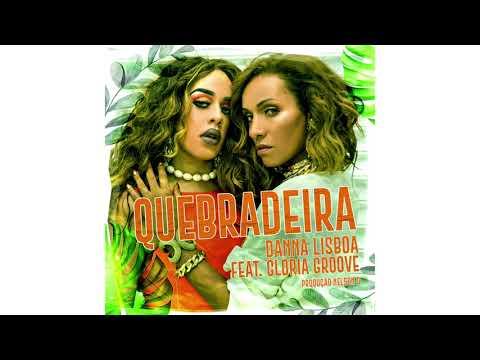 Danna Lisboa - Quebradeira (feat. Gloria Groove) Disco Remix