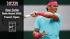 Rafa Nadal 2020 French Open Gear Guide | Tennis Express
