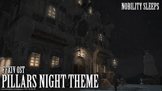 FFXIV OST Ishgard Night Theme ( The Pillars )