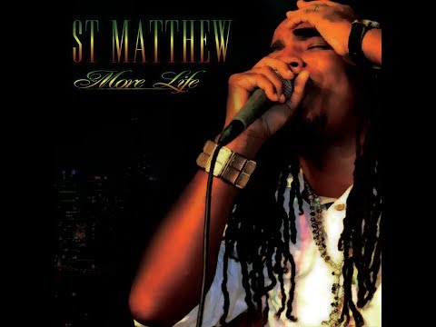 St.Matthew - MORE LIFE ( Full Album )