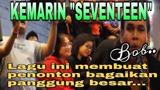 Download lagu KEMARIN Lagu SEVENTEEN Membuat penonton terhibur bagaikan panggung besar Di busker Malaysia MP3
