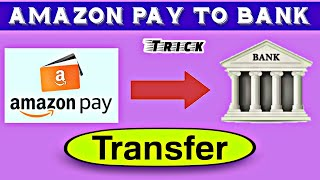 Amazon pay balance transfer new trick |🔥| How to transfer amazon pay balance to any bank account 🔥