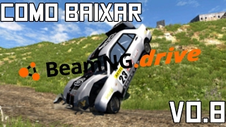 HOW TO DOWNLOAD BeamNG.Drive v.0.8 (NEW VERSION) !