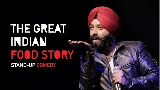 The Great Indian Food Story| Stand-Up Comedy by Vikramjit Singh