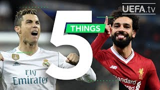 RONALDO, SALAH, UCL FINAL: 5 Things You May Not Know About Real Madrid v Liverpool