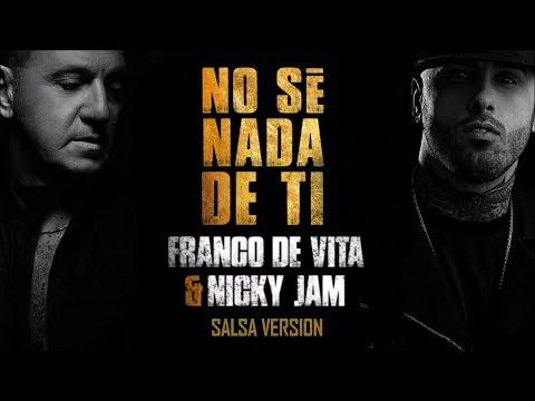 Franco de Vita Feat. Nicky Jam - No se nada de ti (New Salsa Nueva Hit 2018 Official Audio)
