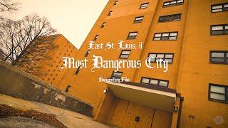 Most Dangerous City (East St. Louis, IL) Public Housing Projects, Documentary Film