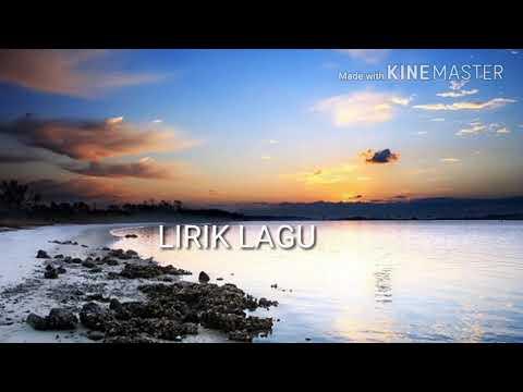 Lirik Lagu Pilar - Kau,  Lirik Lagu Menyentuh