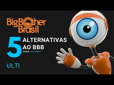 5 Alternativas ao BBB (Big Brother Brasil)