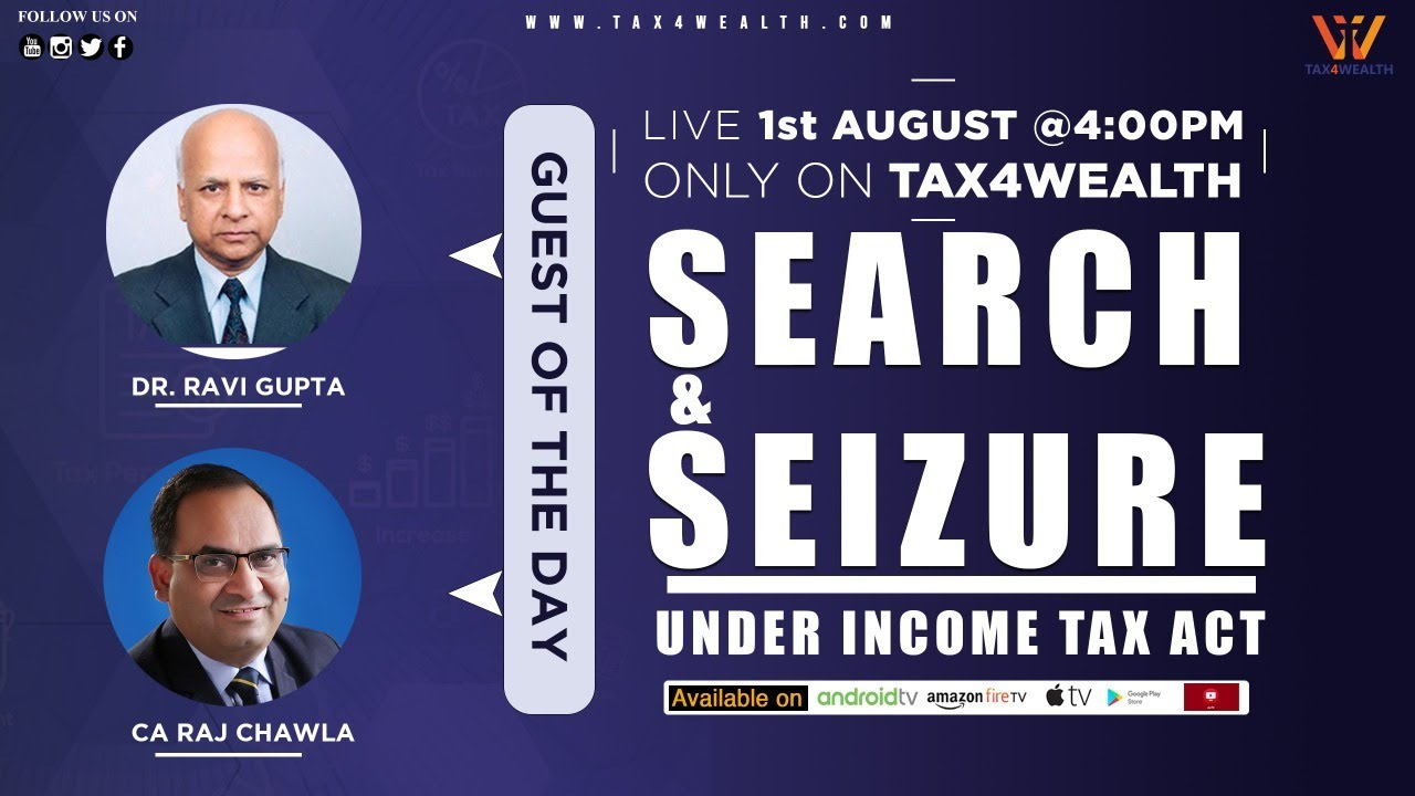 Watch live at 4 PM : Discussion on Search and Seizure under Income Tax Act with Shri Ravi Gupta Ji