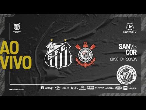 🔴 AO VIVO: SANTOS 0 x 0 CORINTHIANS | BRASILEIRÃO (08/08/21)