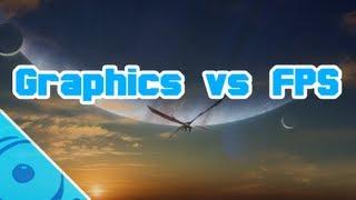 Graphics vs Framerate
