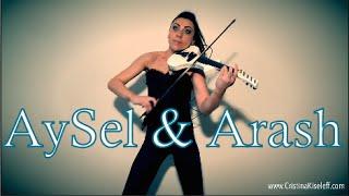 AySel Arash Always Violin Cover Cristina Kiseleff