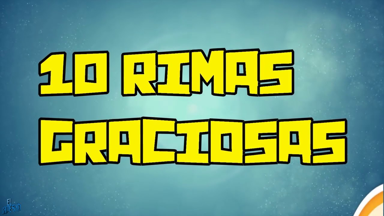 10 RIMAS GRACIOSAS