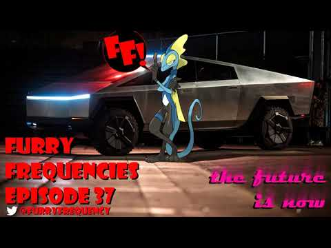Furry Frequencies Episode 37- The Future Is Now