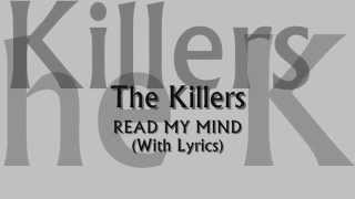 The Killers - Read My Mind (With Lyrics)