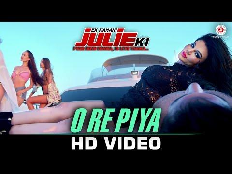O Re Piya - Ek Kahani Julie Ki | Rakhi Sawant & Amit Mehra | Armaan Malik | DJ Sheizwood
