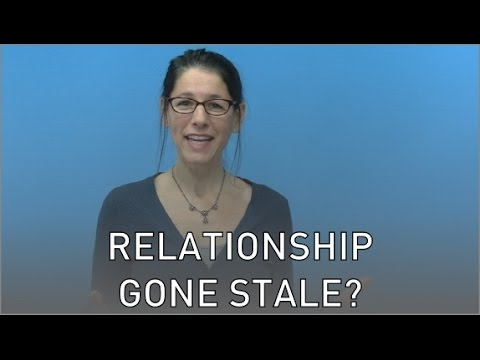 Has Your Relationship Gone Stale?