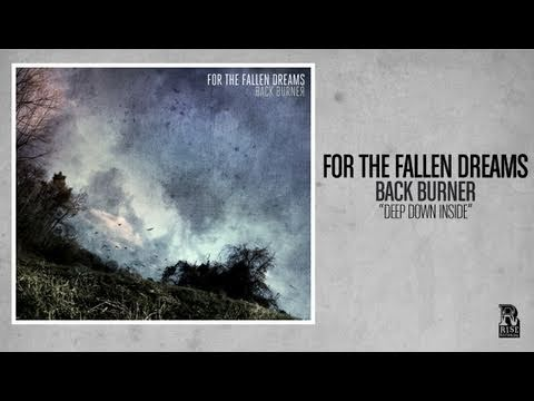 For the Fallen Dreams - Deep Down Inside