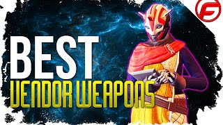 Destiny BEST WEAPONS to BUY form Vendors FUTURE WAR CULT Best Weapons
