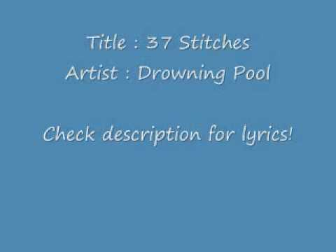 37 Stitches - Drowning Pool (With Lyrics)