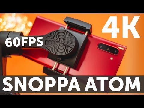 Стабилизатор Snoppa Atom 4K 60FPS тест видео Samsung Galaxy Note 10