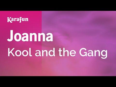 Karaoke Joanna - Kool And The Gang *