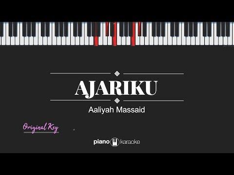 Ajariku ORIGINAL KEY Aaliyah Massaid Karaoke Piano Cover