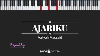 Ajariku (ORIGINAL KEY) Aaliyah Massaid (Karaoke Piano Cover)