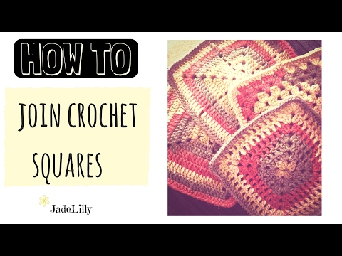 Crochet Tutorial: Joining Granny Squares and Adding a Border ...