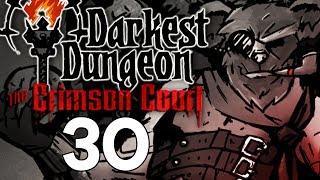Baer Plays Darkest Dungeon: The Crimson Court (Ep. 30)
