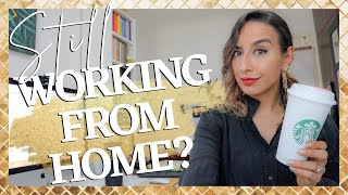 COVID Lockdown Update! My BEST Tips For Working from Home (& How To Feel Good About It)