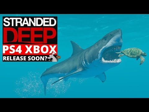 Stranded Deep PS4 XBOX News! NEXT BIG SURVIVAL GAME! Coming Soon!