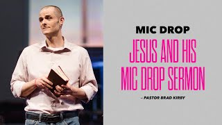 Jesus And His Mic Drop Sermon - Mic Drop Sermon Series - Sermon On The Mount