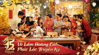 Gambar cover Võ Lâm Tân Niên | 15 Năm Võ Lâm Hoàng Cát - Phúc Lộc Truyền Kỳ | 2005 - 2020