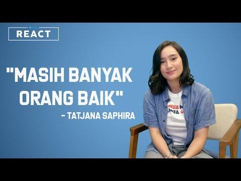 Tatjana Saphira : Masih Banyak Orang Baik | KITABISA REACT