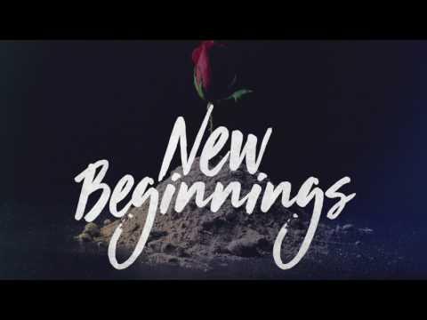 New Beginnings (New Understanding)